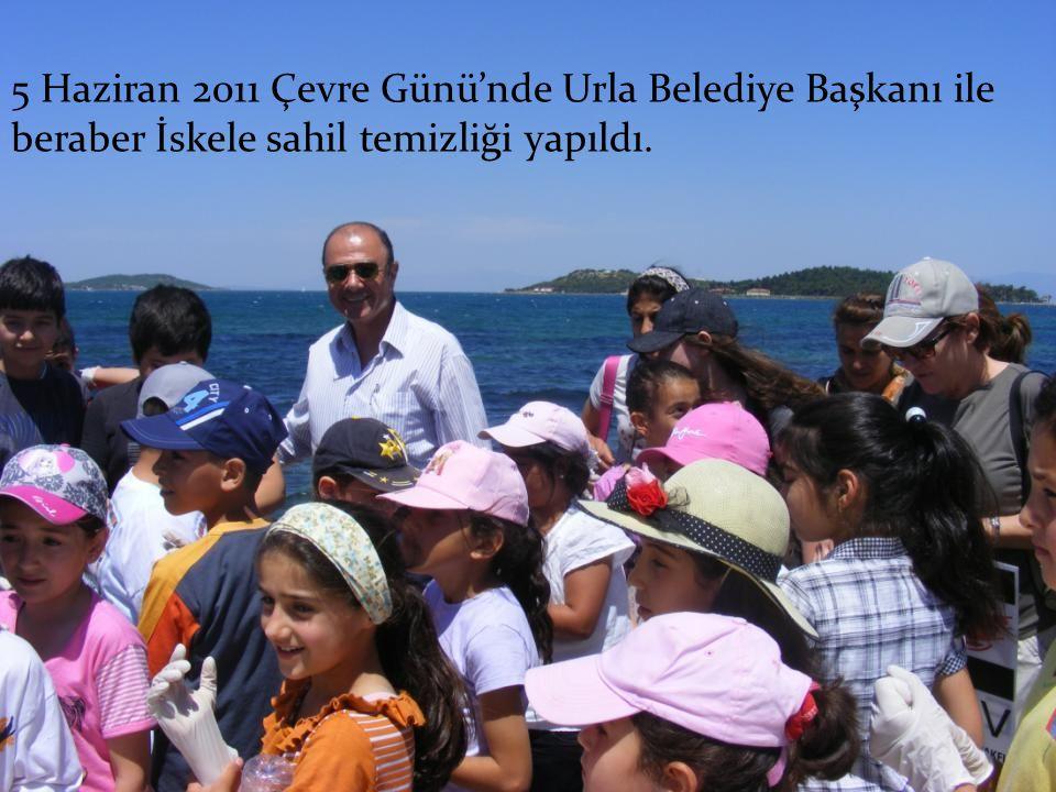 5 Haziran 2011 Çevre Günü'nde Urla Belediye Başkanı ile beraber İskele sahil temizliği yapıldı.