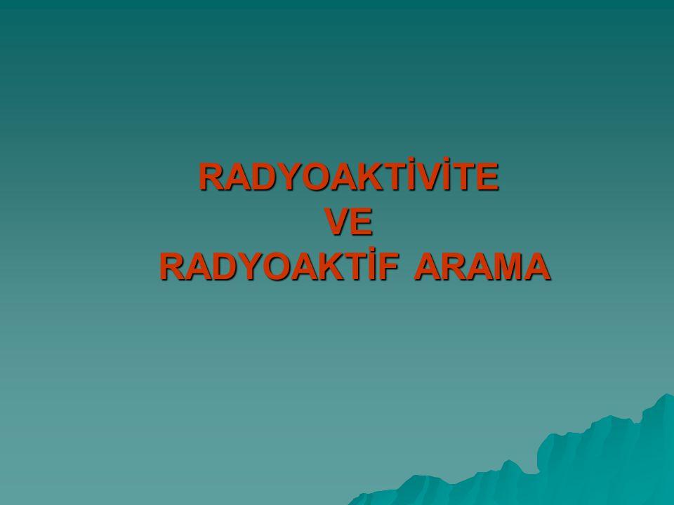 Radyoaktiflik ve Radyoaktif Maddeler: Kendiliğinden ışıma yapabilen maddeler radyoaktif maddelerdir.Radyoaktiflik çekirdek yapısıyla ilişkilidir.