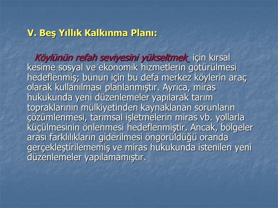 V.Beş Yıllık Kalkınma Planı: V.