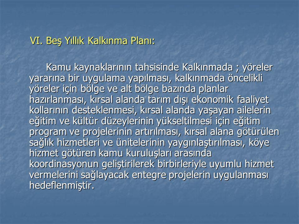 VI.Beş Yıllık Kalkınma Planı: VI.