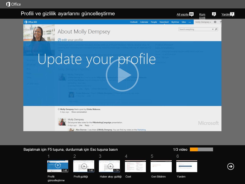 561234 Kurs özeti Yardım SharePoint veya Office 2013 profil sayfanızı şöyle bir gözden geçirelim. Kuruluşunuzdaki kişiler resminizi veya kişi bilgiler
