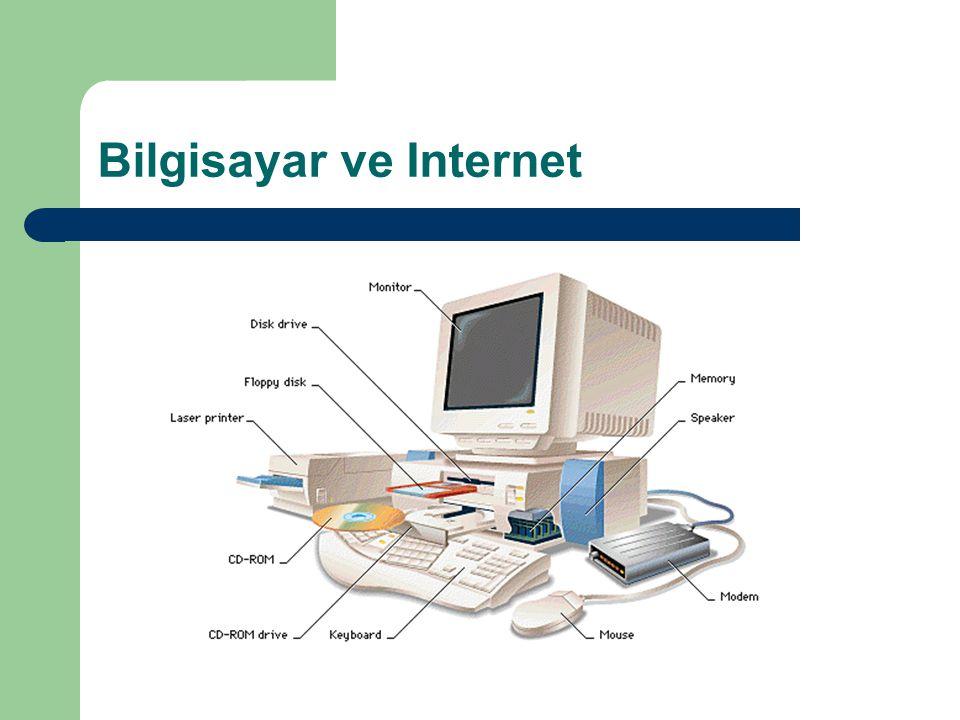 Bilgisayar ve Internet
