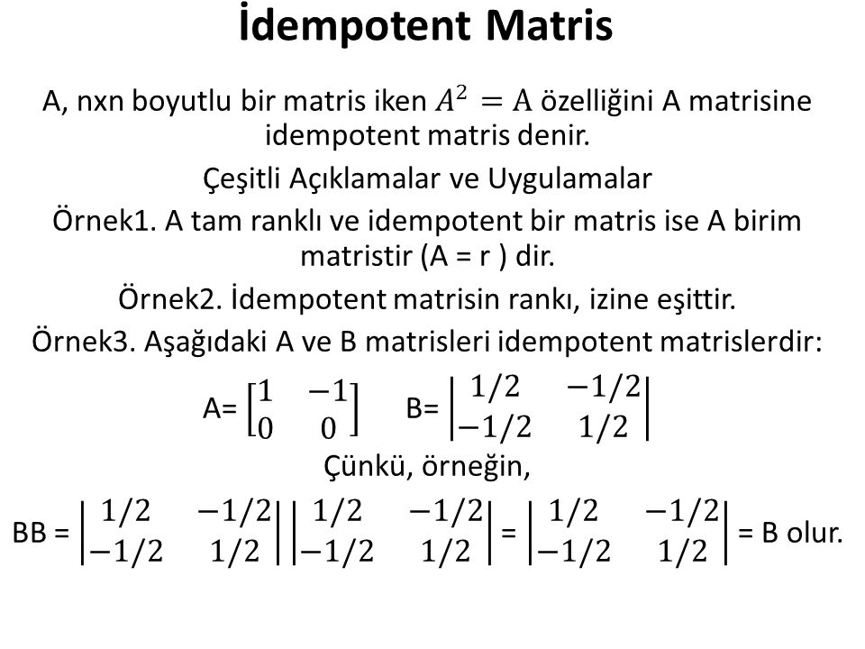 İdempotent Matris