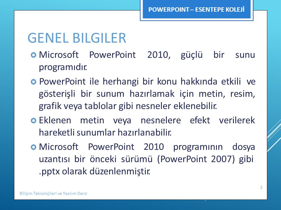 POWERPOINT – ESENTEPE KOLEJİ Bilişim Teknolojileri ve Yazılım Dersi 3