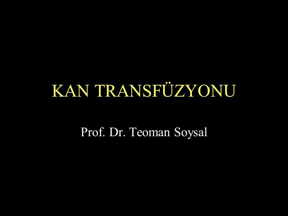 Diğer komplikasyonlar Hava embolizmi Transfüzyon hemosiderozu Posttransfüzyon purpura Pulmoner embolizm Yoğun kan transfüzyonu etkileri –Sitrat toksisitesi –Hiperpotasemi –Kanama diyatezi (dilüsyon etkisi)