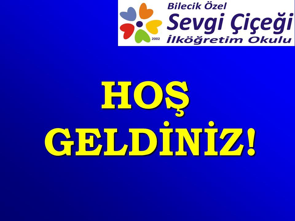 HOŞ GELDİNİZ!