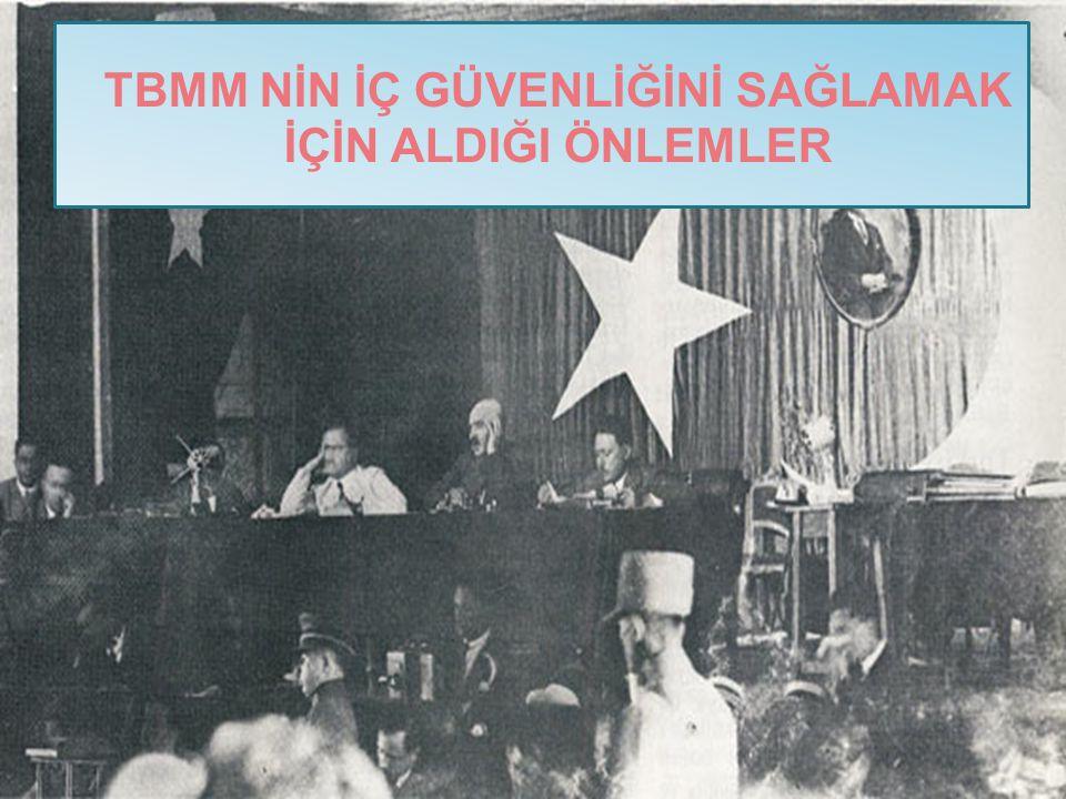 1.HIYANET-İ VATANİYE KANUNUN ÇIKARILMASI TBMM nin açılmasından sonra milletvekillerinden Mehmet Şükrü Beyin meclisin kararları aleyhinde bulunanların ya da bunlara uyanların vatan haini sayılmaları ve yargılanmalarına ilişkin verdiği önerge,29 Nisan 1920 de Hiyanet-i Vataniye Kanununa dönüştürüldü.