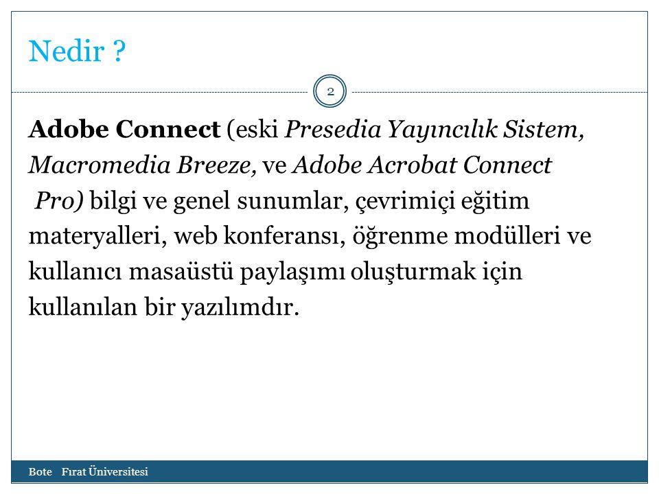 Nedir ? Adobe Connect (eski Presedia Yayıncılık Sistem, Macromedia Breeze, ve Adobe Acrobat Connect Pro) bilgi ve genel sunumlar, çevrimiçi eğitim mat