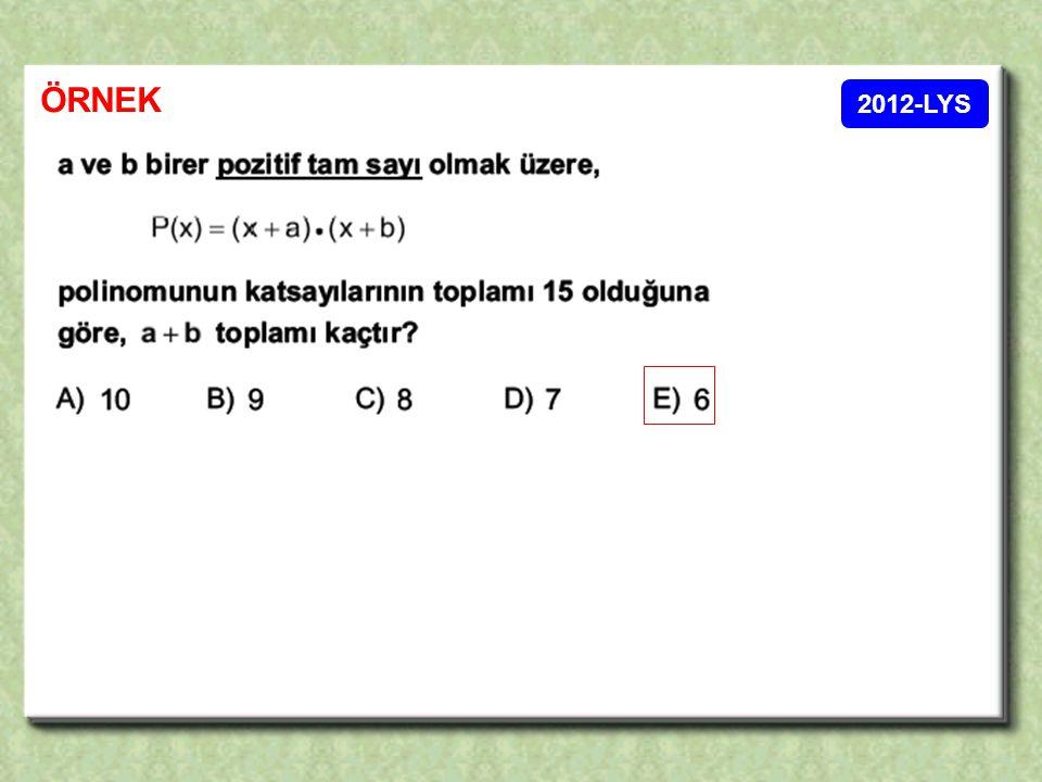 der [p(x)] = 3 Baş katsayı : – 5 Sabit terim: P( 0 ) = d) Katsayılar toplamını yazınız.
