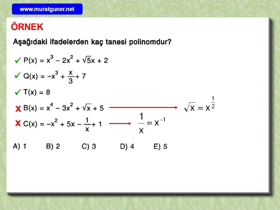 TANIM x a 0, a 1, a 2,..., a n  R ve n  N olmak üzere P( x ) = a 0 + a 1 x + a 2 x 2 +...