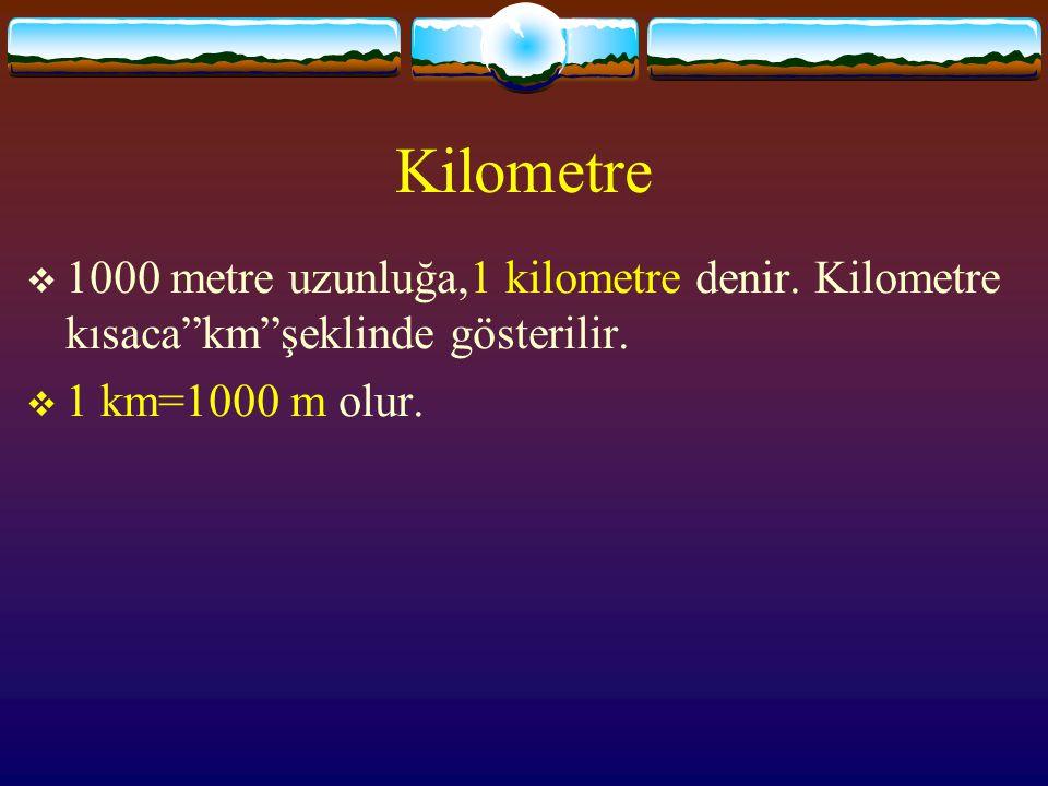 "Hektometre  100 m uzunluğa,1 hektometre denir.Hektometre kısaca""hm""şeklinde gösterilir.  1 hm=100 m olur."