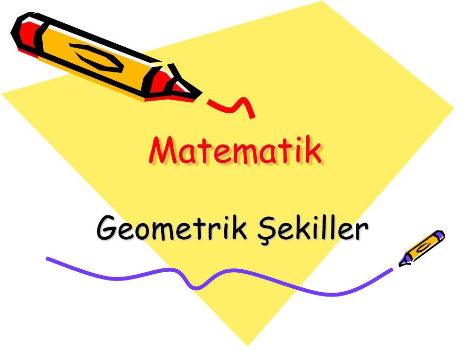 MatematikMatematik Geometrik Şekiller