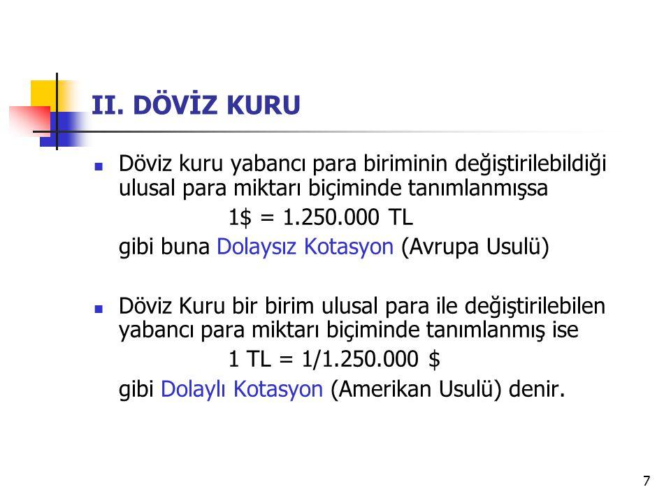 18 III.DÖVİZ ARBİTRAJI 1.