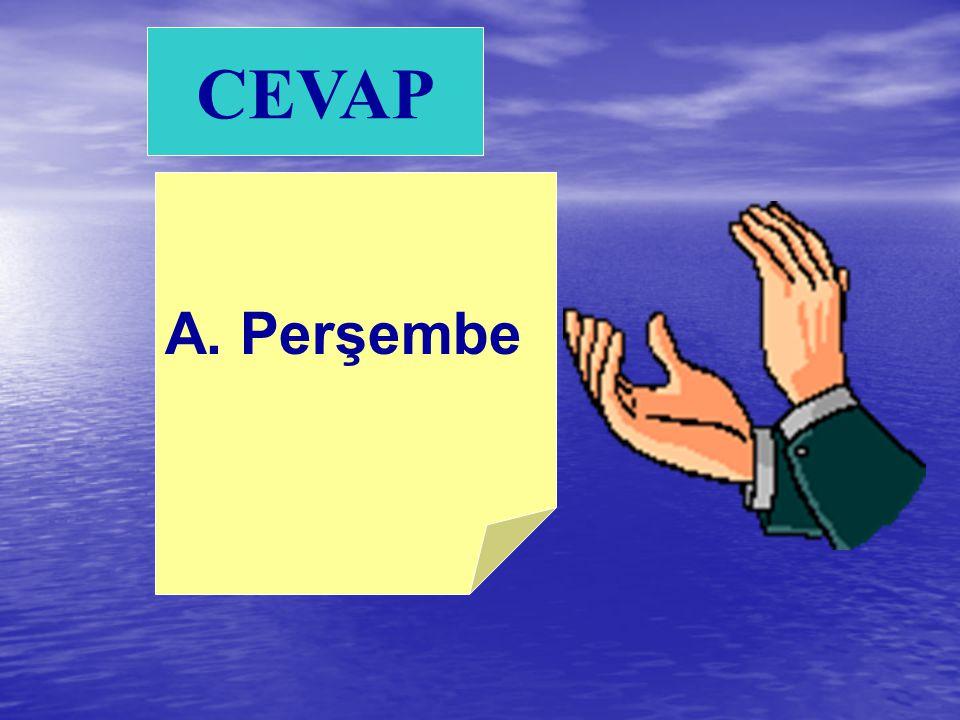 A. Perşembe B. Penbe C. Pazarertesi 10) Hangi kelime doğru yazılmıştır?