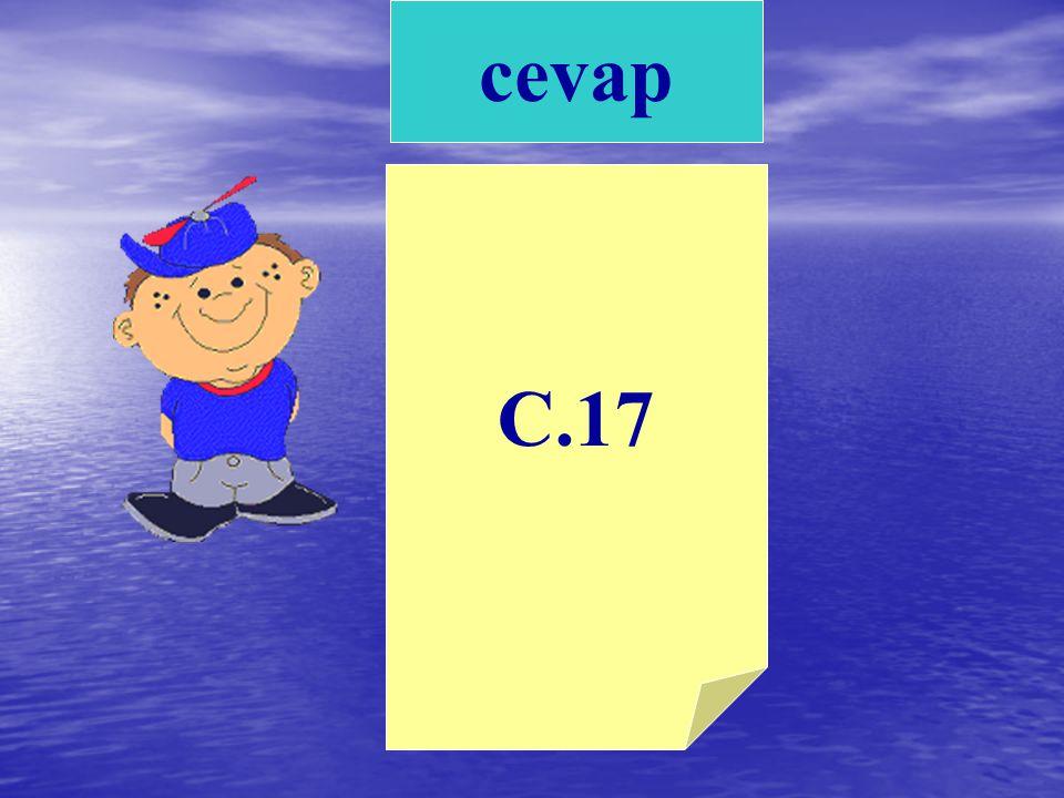 A.7 B.35 C.17 2) 34 - = 17 işleminde yerine hangi sayı gelmelidir ?