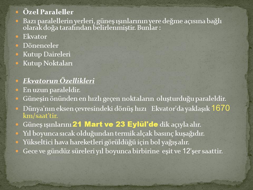 Türkiye kış mevsiminde 30° Doğu, yaz mevsiminde ise 45° Doğu meridyeninin yerel saatini ortak saat olarak kullanılır.