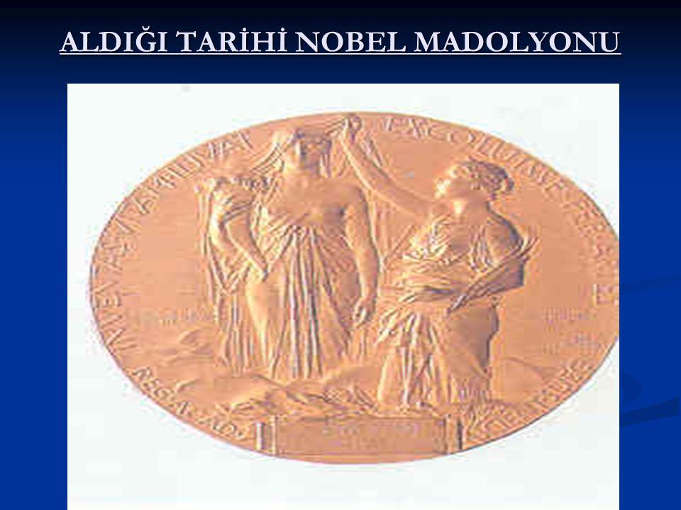 ALDIĞI TARİHİ NOBEL MADOLYONU