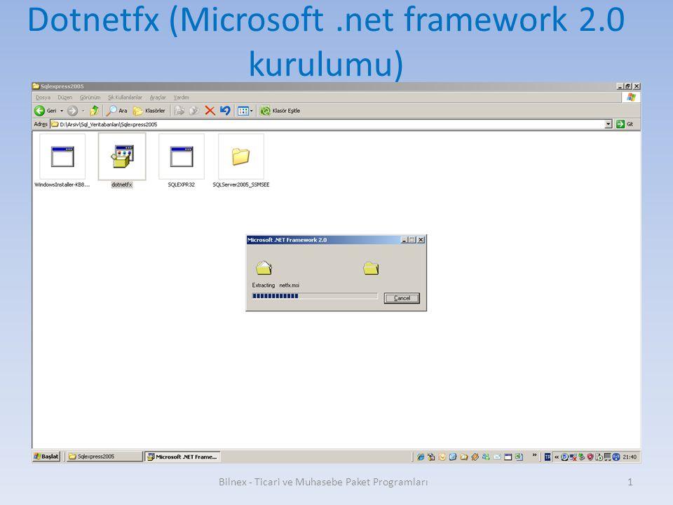 Dotnetfx (Microsoft.net framework 2.0 kurulumu) Bilnex - Ticari ve Muhasebe Paket Programları1