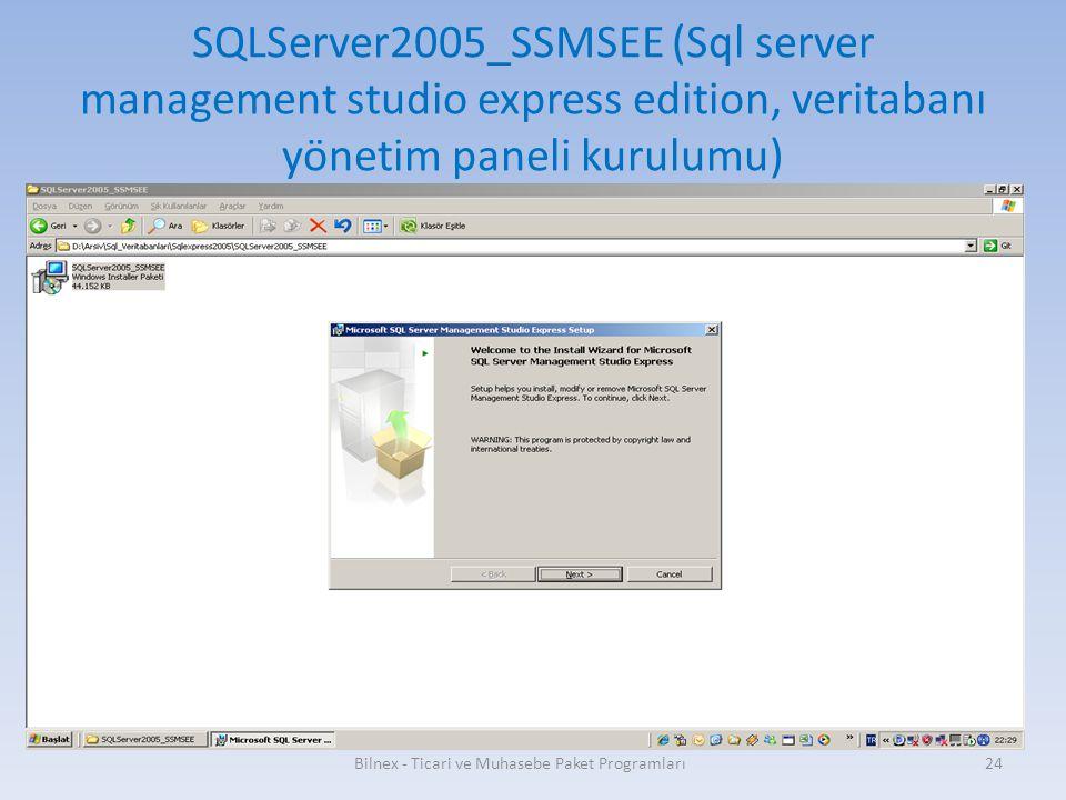 SQLServer2005_SSMSEE (Sql server management studio express edition, veritabanı yönetim paneli kurulumu) Bilnex - Ticari ve Muhasebe Paket Programları2