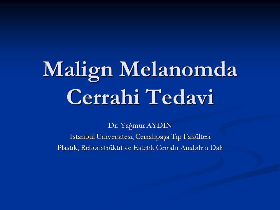 Malign Melanom Epidermisin bazal tabakasındaki melanositlerden kaynaklanır Epidermisin bazal tabakasındaki melanositlerden kaynaklanır Deri karsinomları içinde mortalitesi ve morbiditesi en kötü olan kanser Deri karsinomları içinde mortalitesi ve morbiditesi en kötü olan kanser Görülme sıklığı artmakta (%6 /yıl) Görülme sıklığı artmakta (%6 /yıl) Artış hızı tüm kanserler içinde en hızlı (en hızlı artış yaşlılarda) Artış hızı tüm kanserler içinde en hızlı (en hızlı artış yaşlılarda) Tüm deri kanserlerinin % 5 ' i ancak tüm deri kanserlerinden ölümlerin % 75 ' i Tüm deri kanserlerinin % 5 ' i ancak tüm deri kanserlerinden ölümlerin % 75 ' i Erken tanı ve tedavi önemli (sağkalım oranı artmakta) Erken tanı ve tedavi önemli (sağkalım oranı artmakta) Prognoz ( 5 yıllık)Lokal hastalık > % 90 Prognoz ( 5 yıllık)Lokal hastalık > % 90 Lenf bezi tutulumu % 60 Uzak metastaz % 5