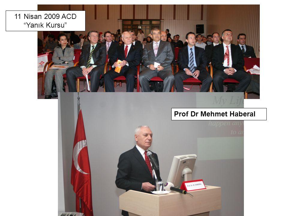 """Prof Dr Mehmet Haberal 11 Nisan 2009 ACD """"Yanık Kursu"""""""