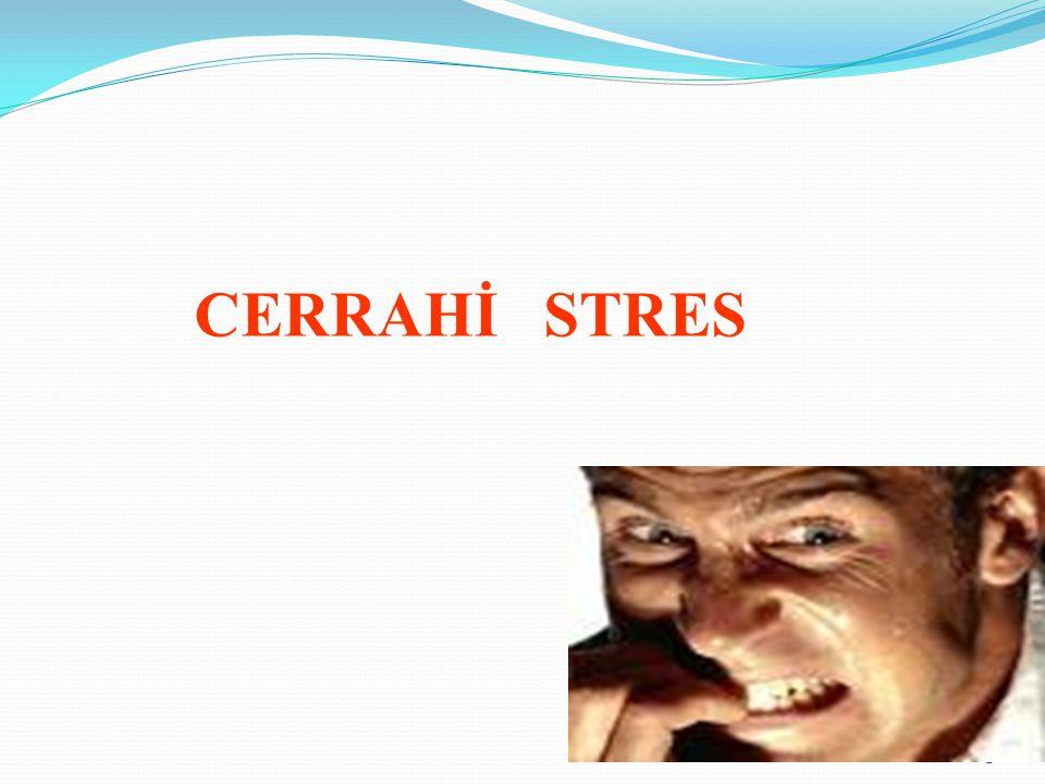 1 CERRAHİ STRES