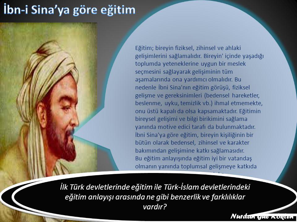 Türk-İslam devletlerinin eğitim anlayışı hakkında neler söyleyebilirsiniz İlk Türk devletlerinde eğitim ile Türk-İslam devletlerindeki eğitim anlayışı arasında ne gibi benzerlik ve farklılıklar vardır.