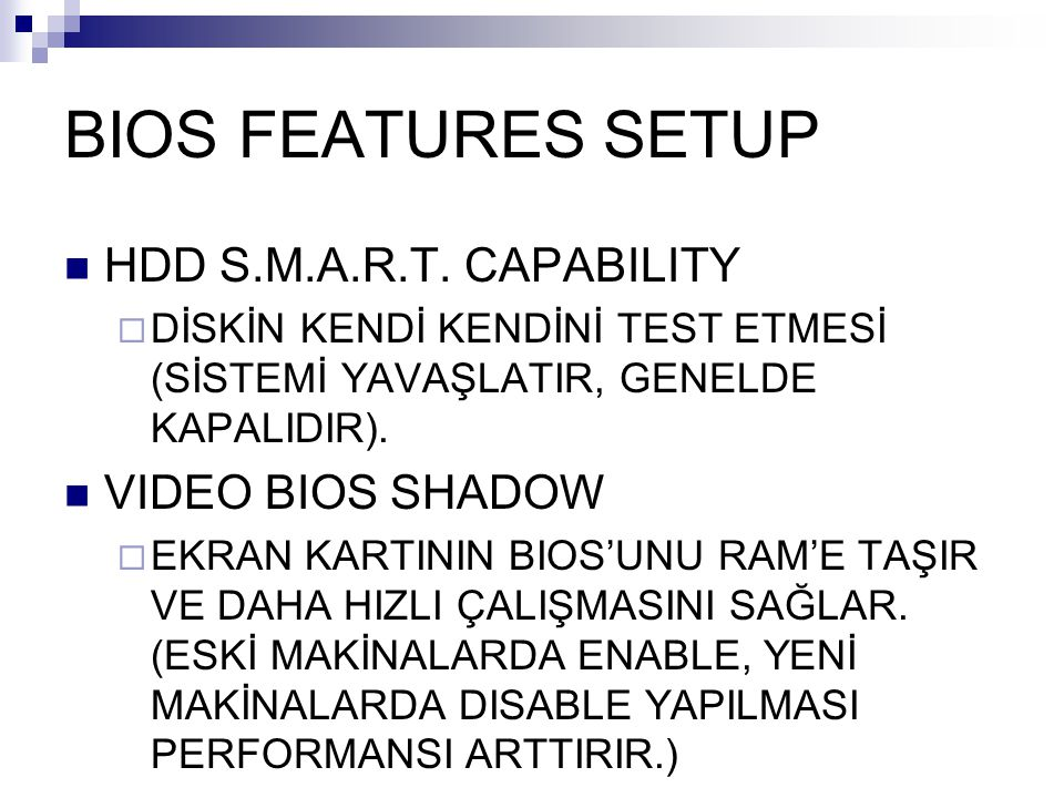 BIOS FEATURES SETUP HDD S.M.A.R.T.