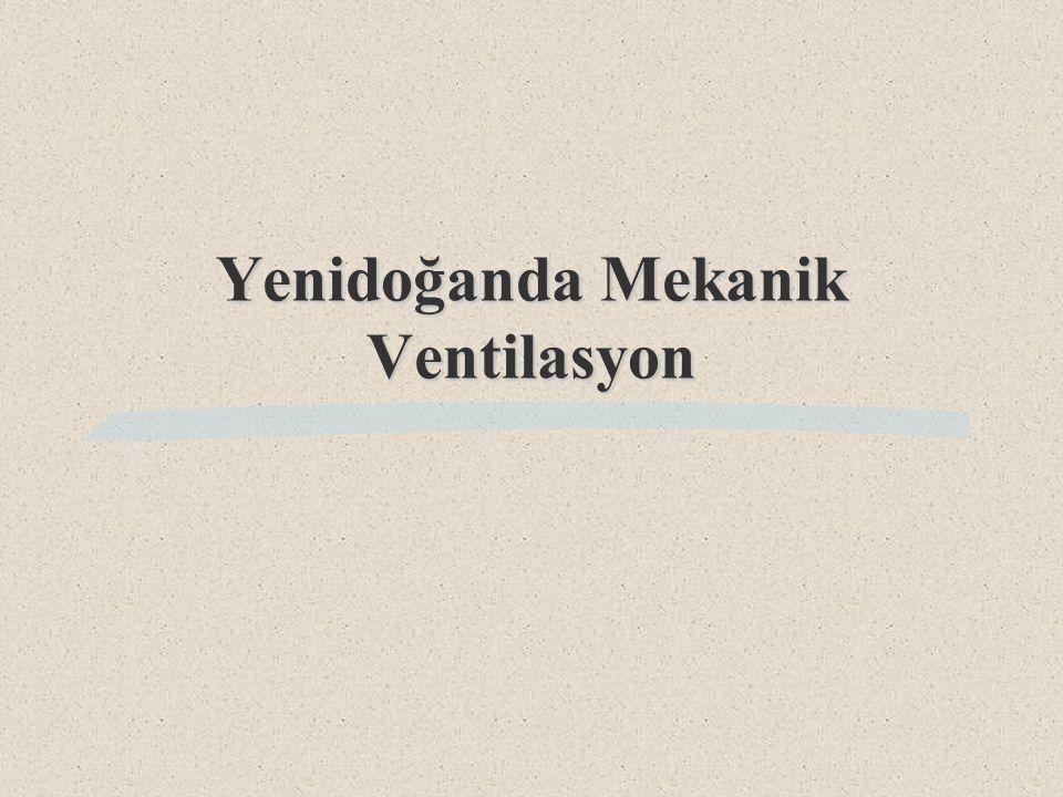 Yenidoğanda Mekanik Ventilasyon