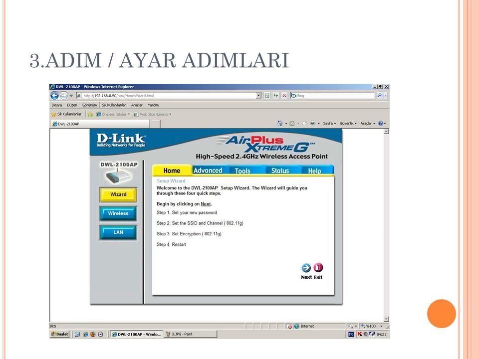 3.ADIM / AYAR ADIMLARI