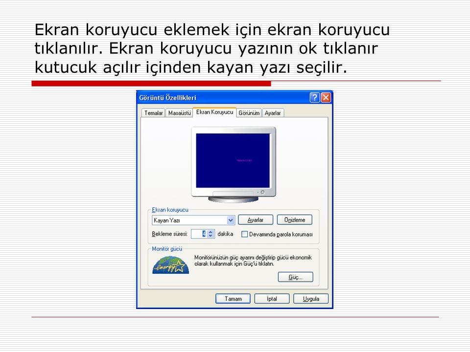 Ekran koruyucu eklemek için ekran koruyucu tıklanılır.