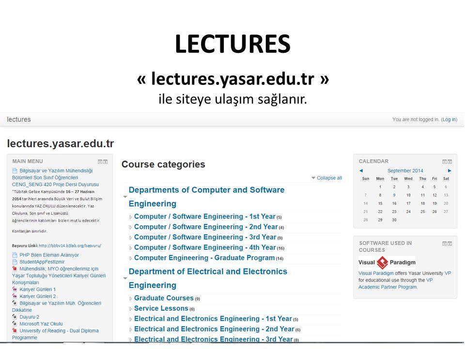LECTURES « lectures.yasar.edu.tr » ile siteye ulaşım sağlanır.