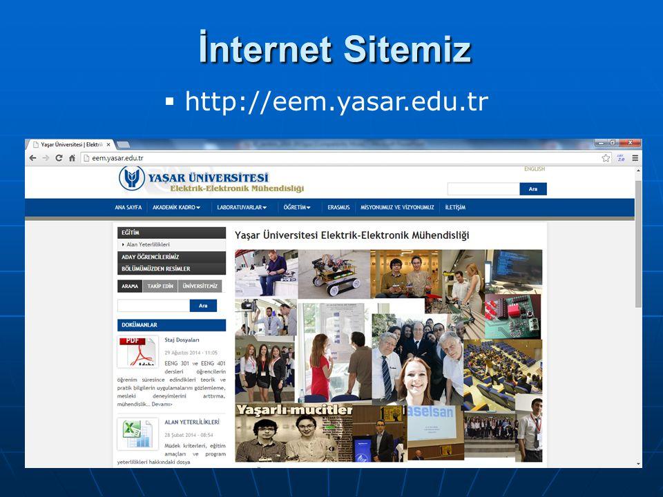 İnternet Sitemiz İnternet Sitemiz  http://eem.yasar.edu.tr