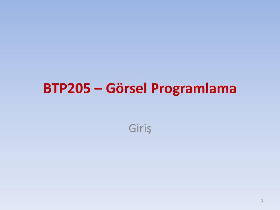 BTP205 – Görsel Programlama Giriş 1