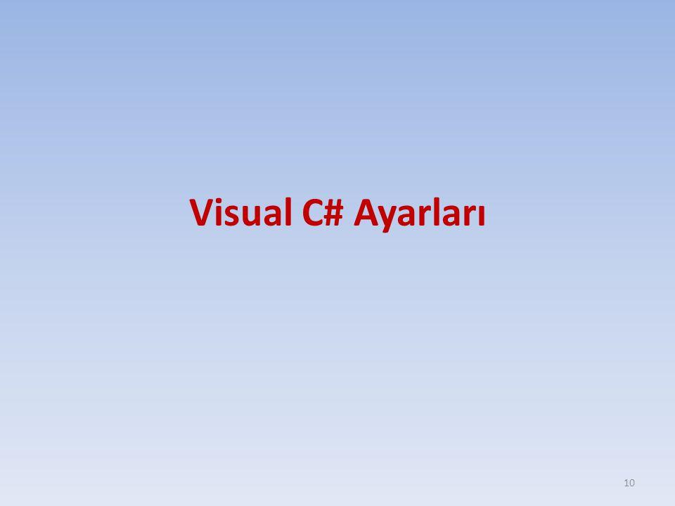 Visual C# Ayarları 10