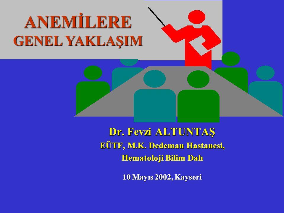 Dr.Fevzi ALTUNTAŞ EÜTF, M.K.