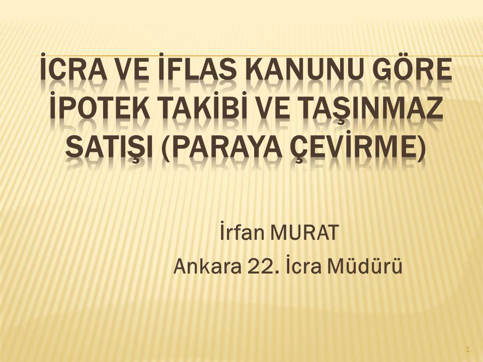 İrfan MURAT Ankara 22. İcra Müdürü 1