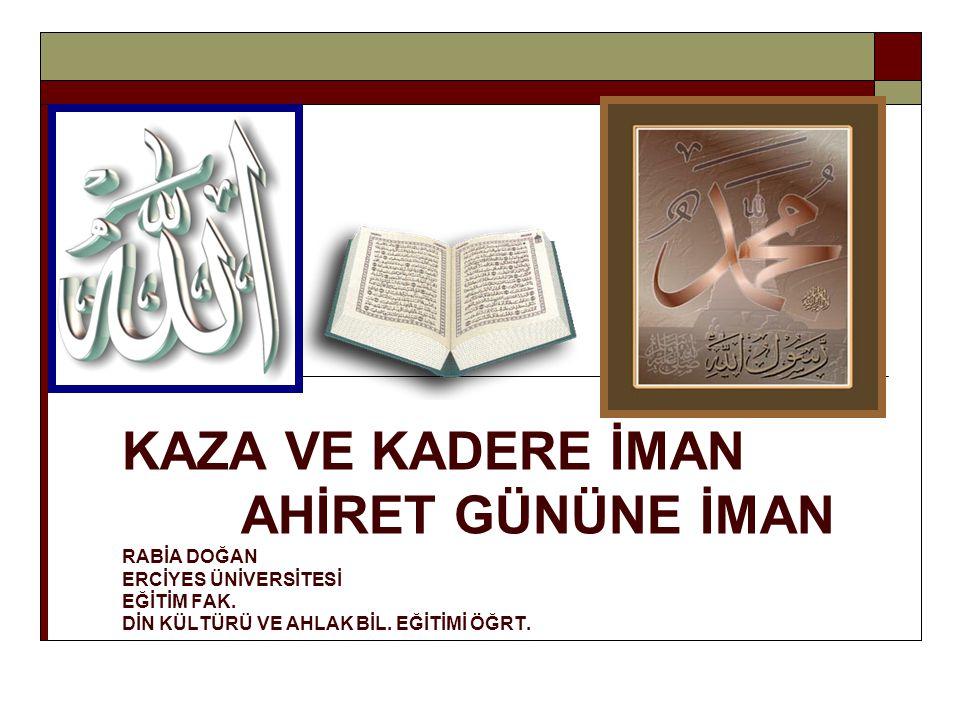 Dünyada iken Allah ın emirlerini yerine getirmeyenler, Yasaklarından uzak durmayanlara, Cehennem ceza yeridir.