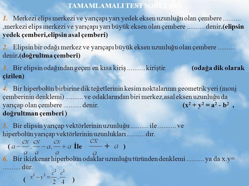 TAMAMLAMALI TEST SORULARI 1.