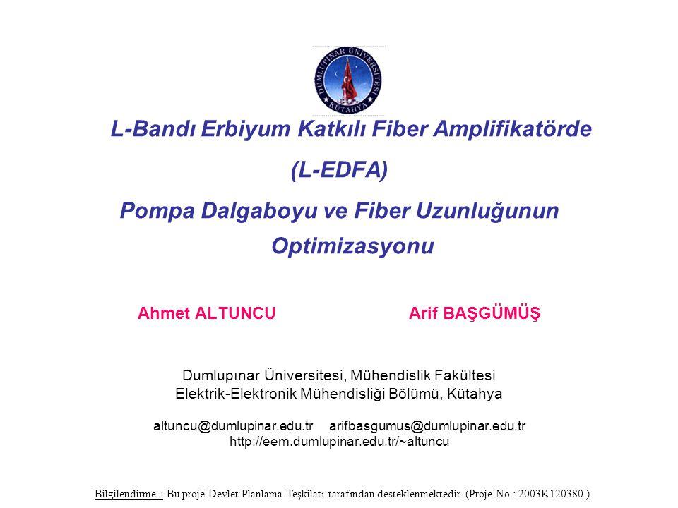 Deneysel Sonuçlar-6 Ahmet Altuncu, Arif Başgümüş - Dumlupınar Üniversitesi Şekil-10. Anritsu MS9710B optik spektrum analizör ile 50 m L-EDFA'da kazanç