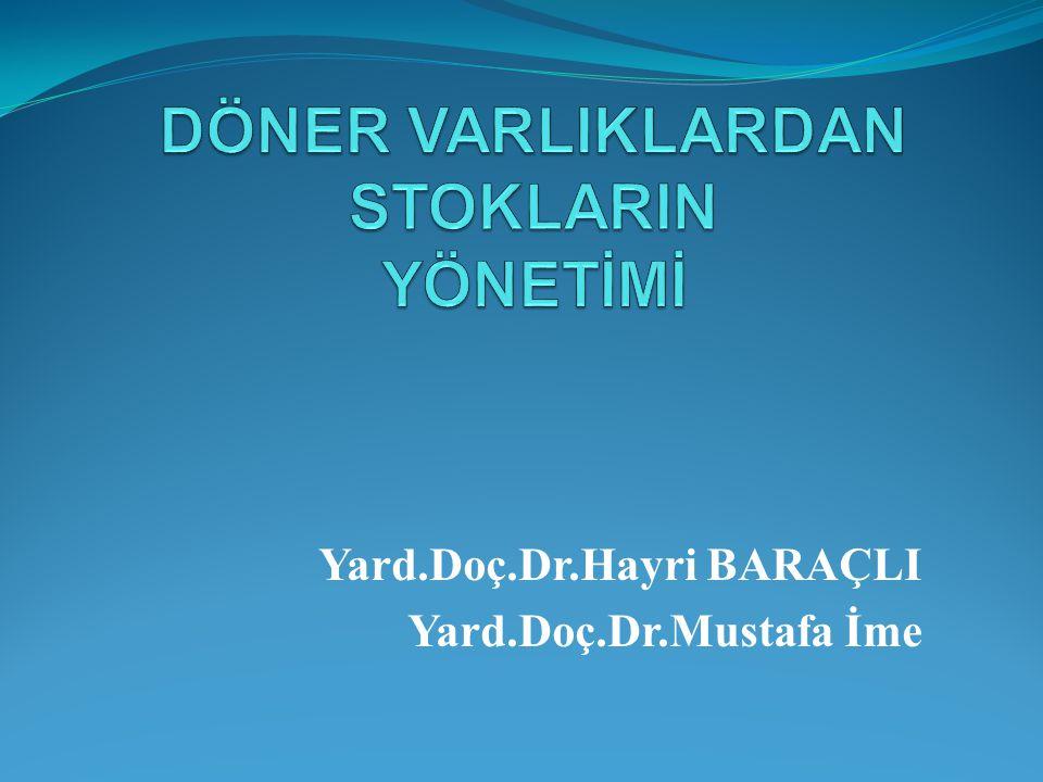 Yard.Doç.Dr.Hayri BARAÇLI Yard.Doç.Dr.Mustafa İme