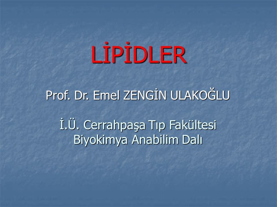 Lipoprotein molekülünün şematik gösterilişi : Trigliserid+EsterKolesterol Serbest Kolesterol Fosfolipid Apolipoprotein