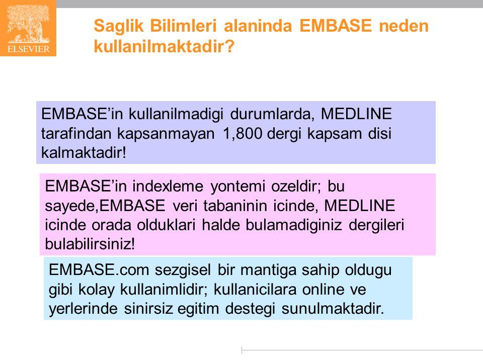 Saglik Bilimleri alaninda EMBASE neden kullanilmaktadir.
