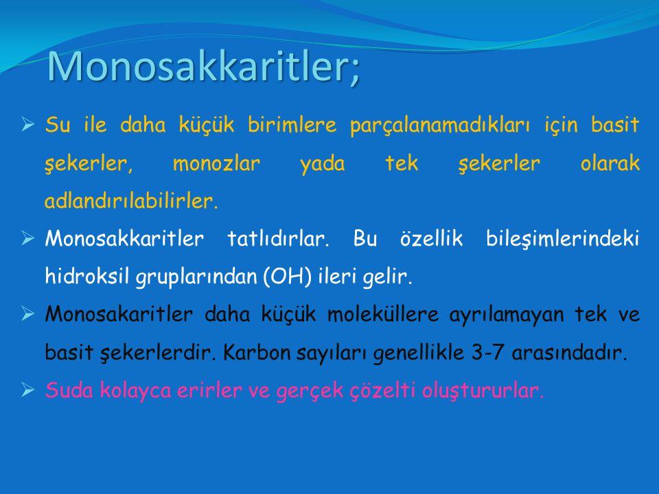Monosakkaritler;