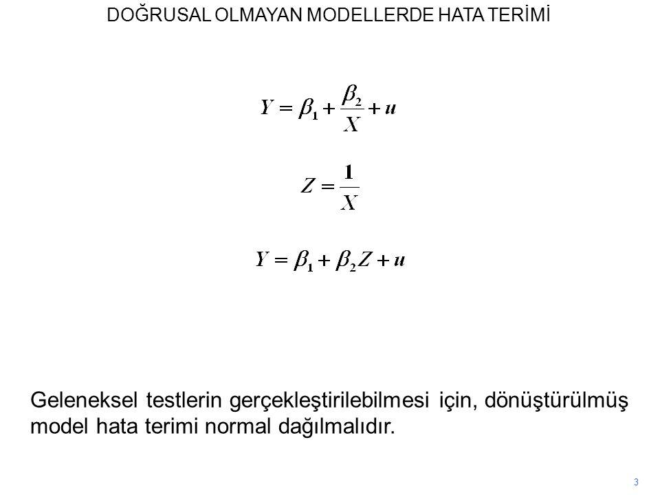 3 Geleneksel testlerin gerçekleştirilebilmesi için, dönüştürülmüş model hata terimi normal dağılmalıdır.