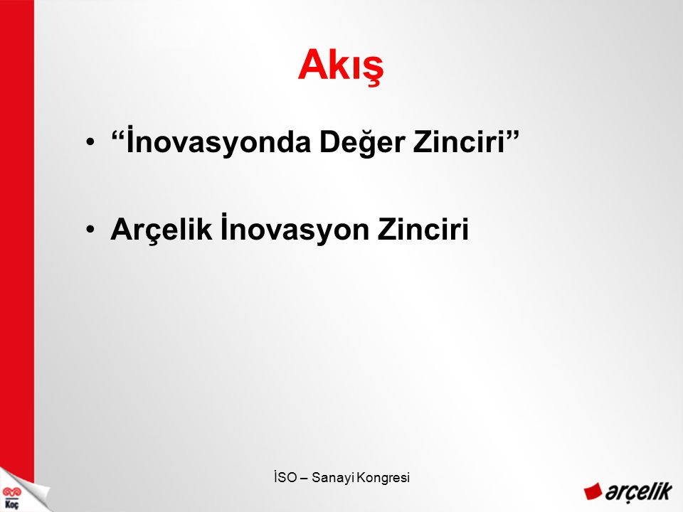 İSO – Sanayi Kongresi Yenilikçi Ürünler Türk Kahvesi Makinesi - Mini TELVE Mini Telve –Arçelik A.Ş., 2006'da kendi teknolojisiyle, tek hazneli Türk kahvesi makinesi Mini Telve yi geliştirdi.