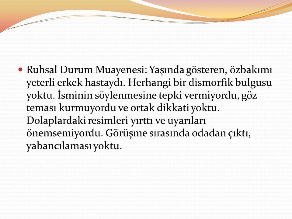 Kaynaklar 1.Çuhadaroğlu Çetin F., Çocuk ve Ergen Psikiyatrisi Temel Kitabı, Hekimler Yayın Birliği, Ankara, 2008.