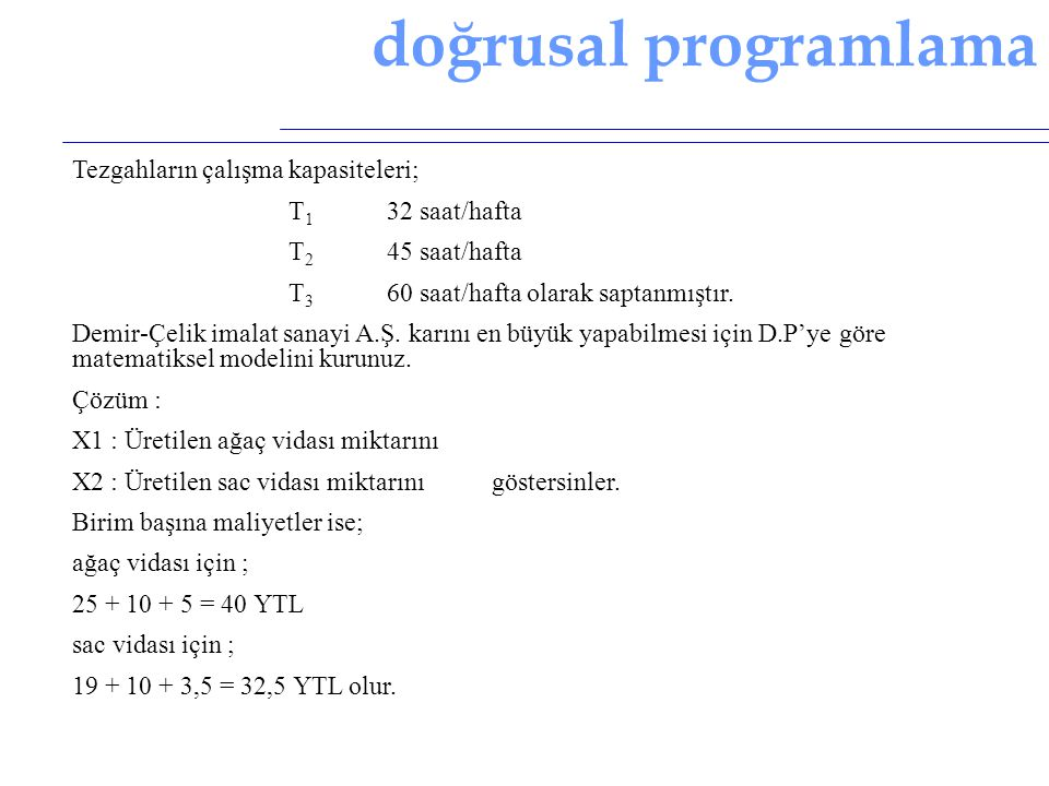doğrusal programlama D.P.