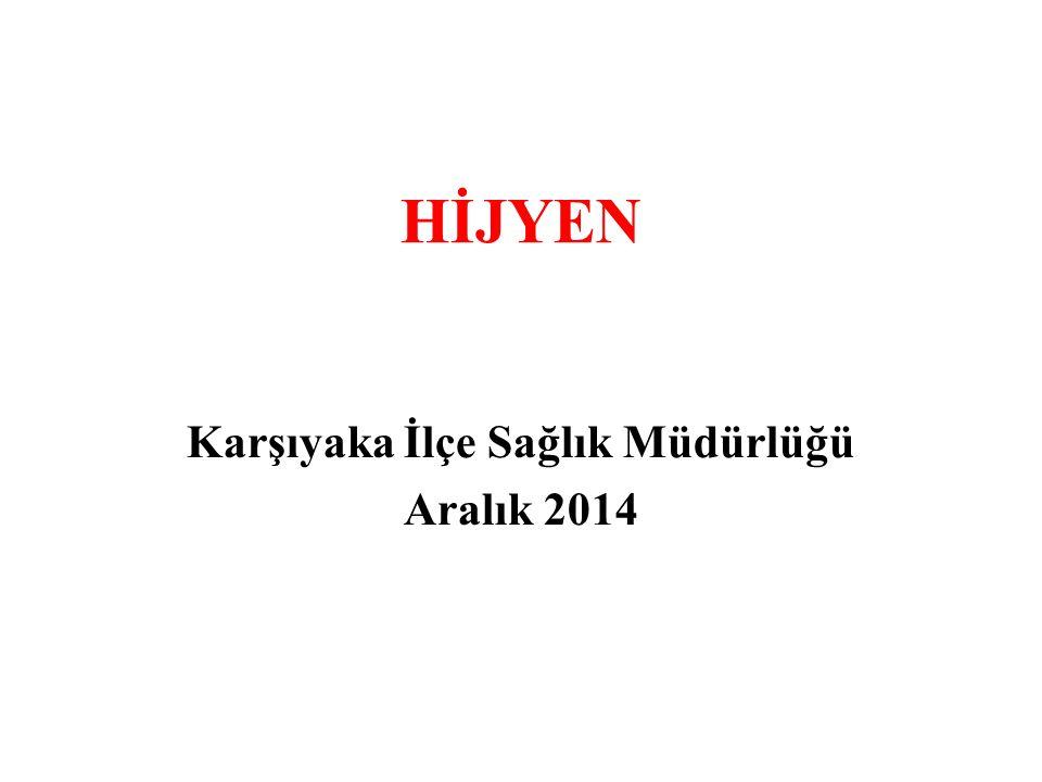 HİJYEN Karşıyaka İlçe Sağlık Müdürlüğü Aralık 2014