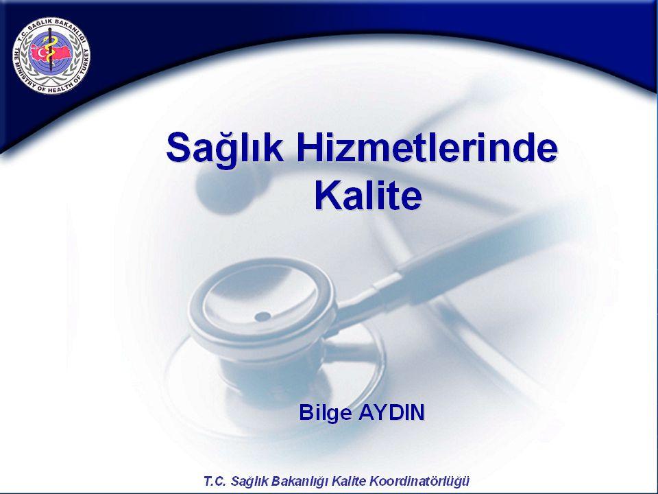 Sağlıkta Kalite; hastaların bilgilendirilmesi ve eğitilmesidir.